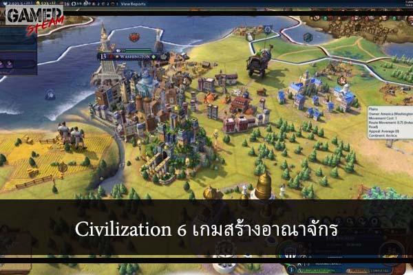 Civilization 6 เกมสร้างอาณาจักร #เกมPC